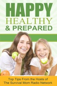 Happy, Healthy, & Prepared — A FREE Survival Mom book For You!