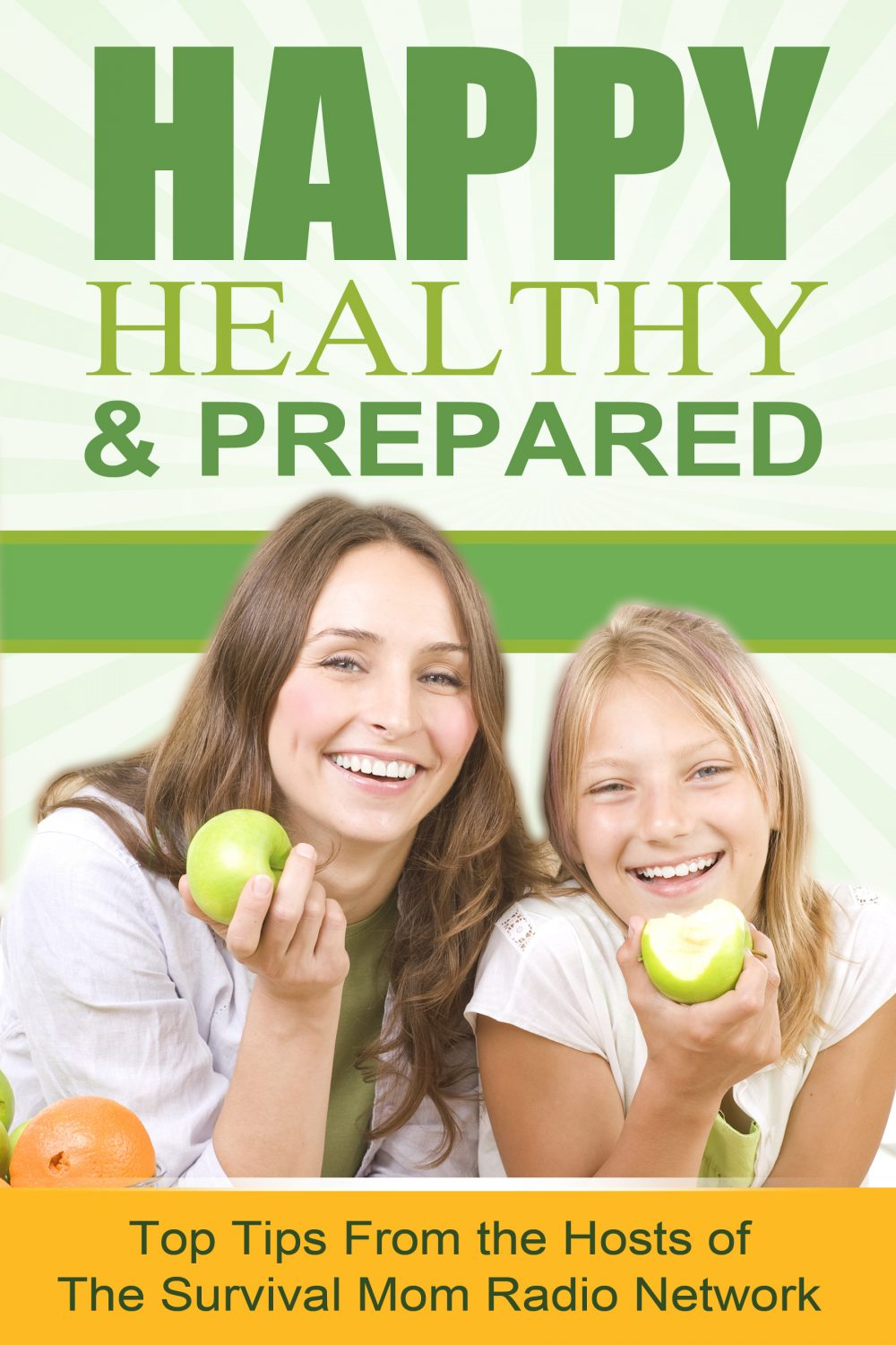 Happy Healthy and Prepared ebook www.TheSurvivalMom.com