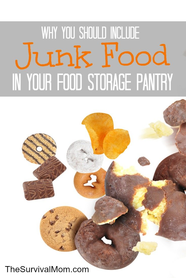 Add junk food storage to your food storage pantry.