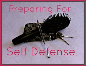 Preparing to defend yourself. Smart, common sense tips.