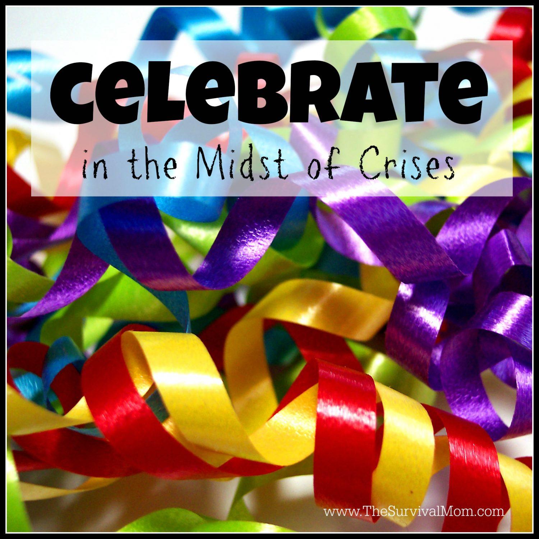 celebrate in a crisis
