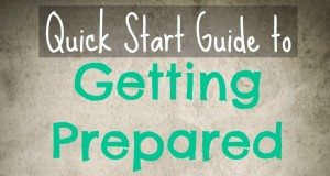 The Quick Start Guide for Getting Prepared