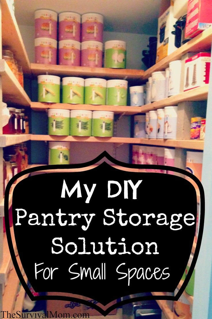 My diy pantry storage solution for small spaces survival mom - Kitchen storage for small spaces ideas ...