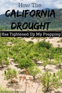 How the California Drought Has Tightened Up my Prepping