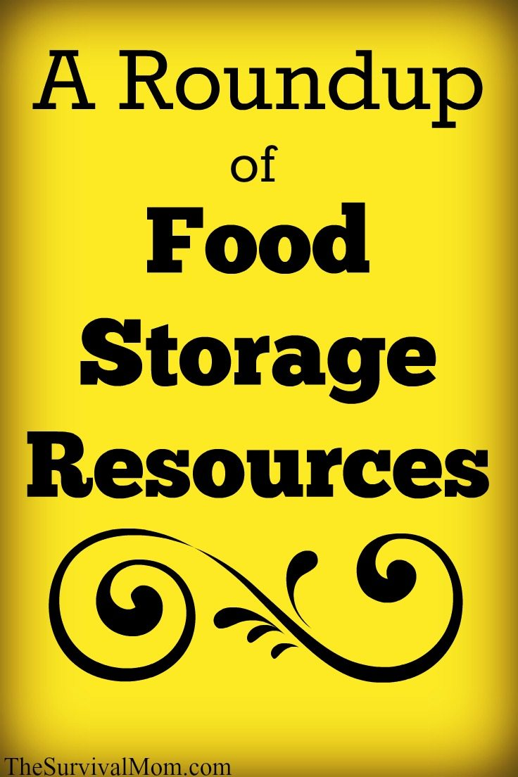 A Roundup of Food Storage Resources via The Survival Mom