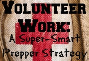 learn prepper skills through volunteer work