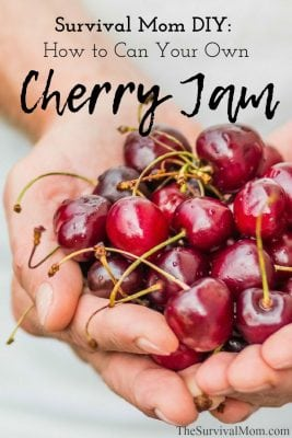 Survival Mom DIY: How to Can Your Own Cherry Jam