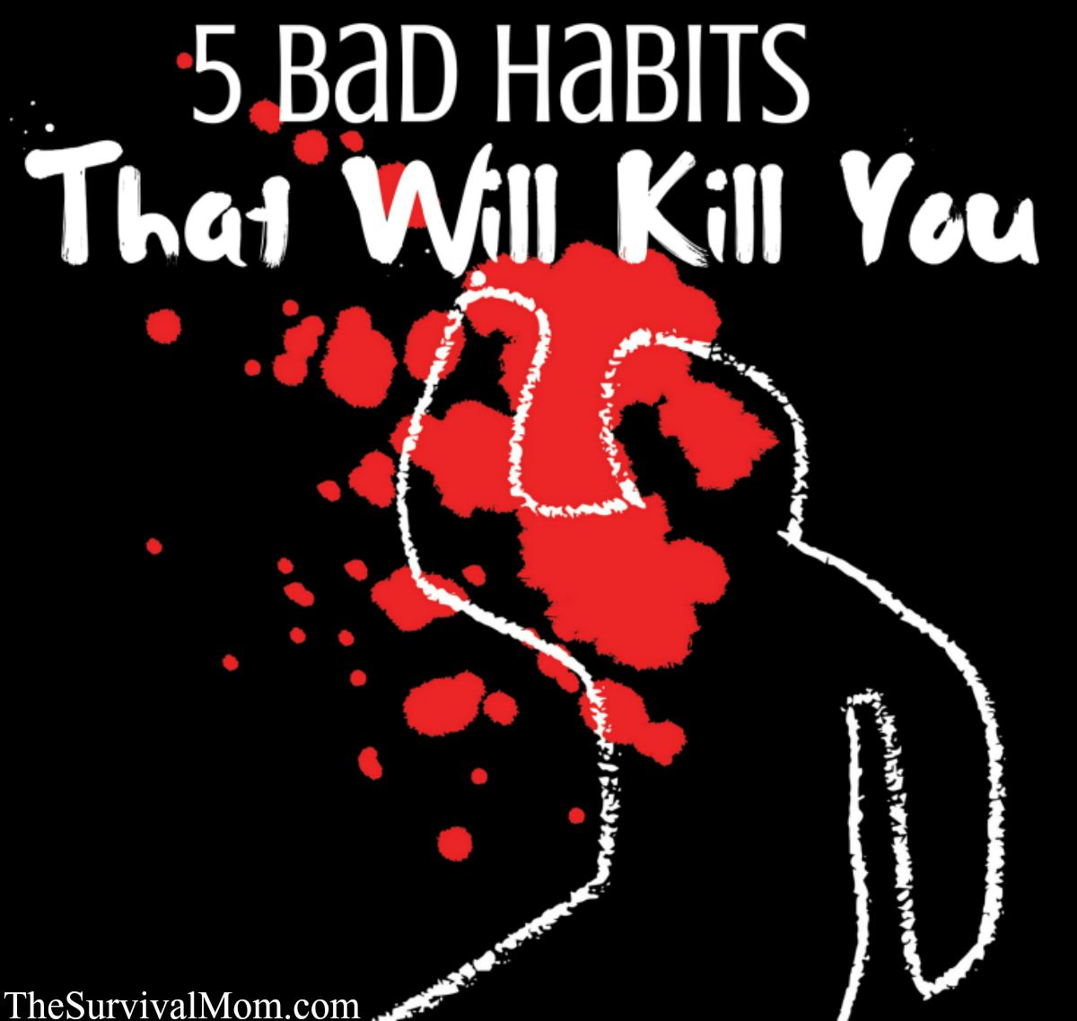 bad survival habits