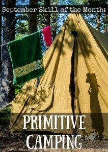 September Skill of the Month: Primitive Camping