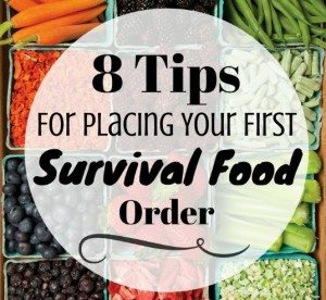 8 Tips For Placing Your First Survival Food Order