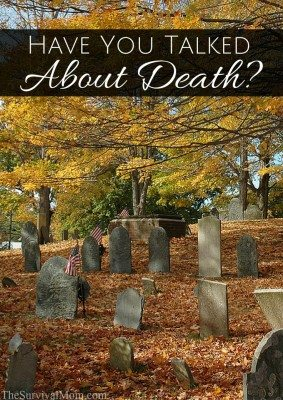 Have you talked about death?