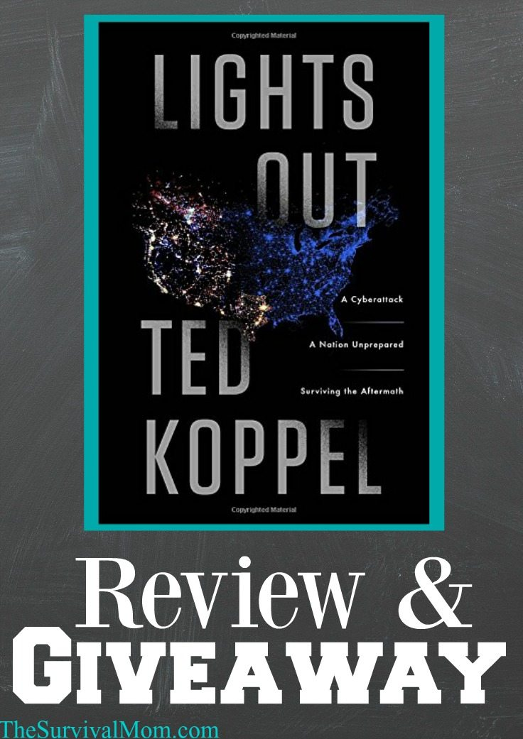Lights Out by Ted Koppel -- Giveaway! via The Survival Mom