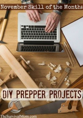 November Skill of the Month: DIY Prepper Projects
