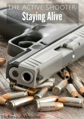 The Active Shooter: Staying Alive