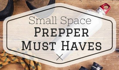 Small Space Prepper Must Haves