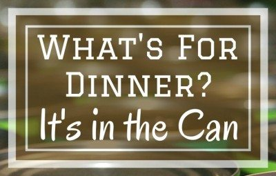 What's for dinner? It's in the can