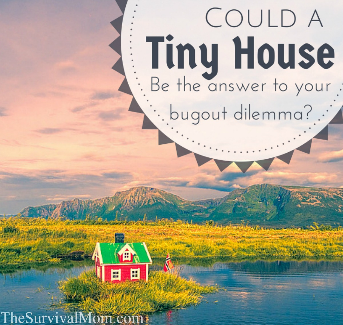 tiny house bug out location