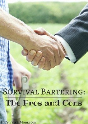 Survival Bartering: The Pros and Cons