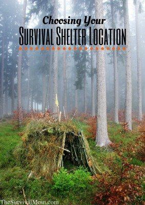 Choosing Your Survival Shelter Location
