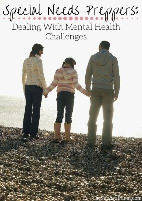 Special Needs Preppers: Dealing With Mental Health Challenges