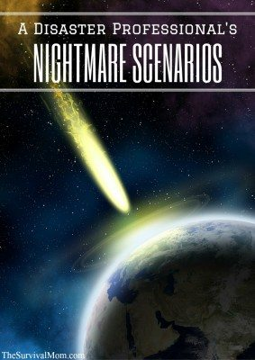 A Disaster Professional's Nightmare Scenarios