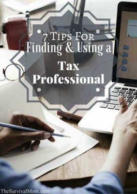 7 Tips For Finding & Using a Tax Professional