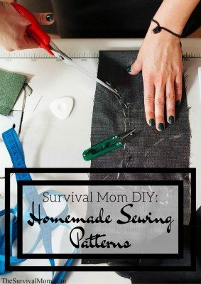 Survival Mom DIY: Homemade Sewing Patterns