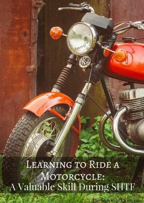 Learning to Ride a Motorcycle: A Valuable Skill During SHTF