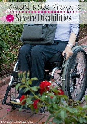 Special Needs Preppers: Severe Disabilities