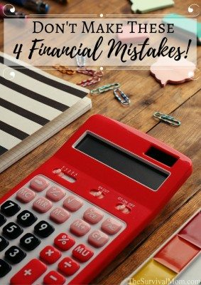 Don't Make These 4 Financial Mistakes!