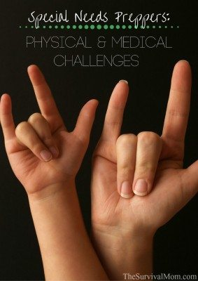 Special Needs Preppers: Physical and Medical Challenges