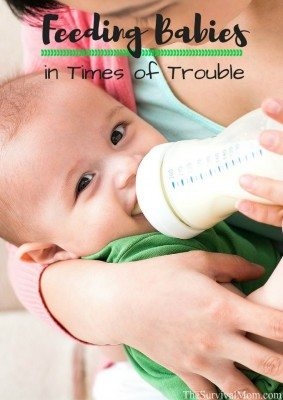 Feeding Babies In Times of Trouble