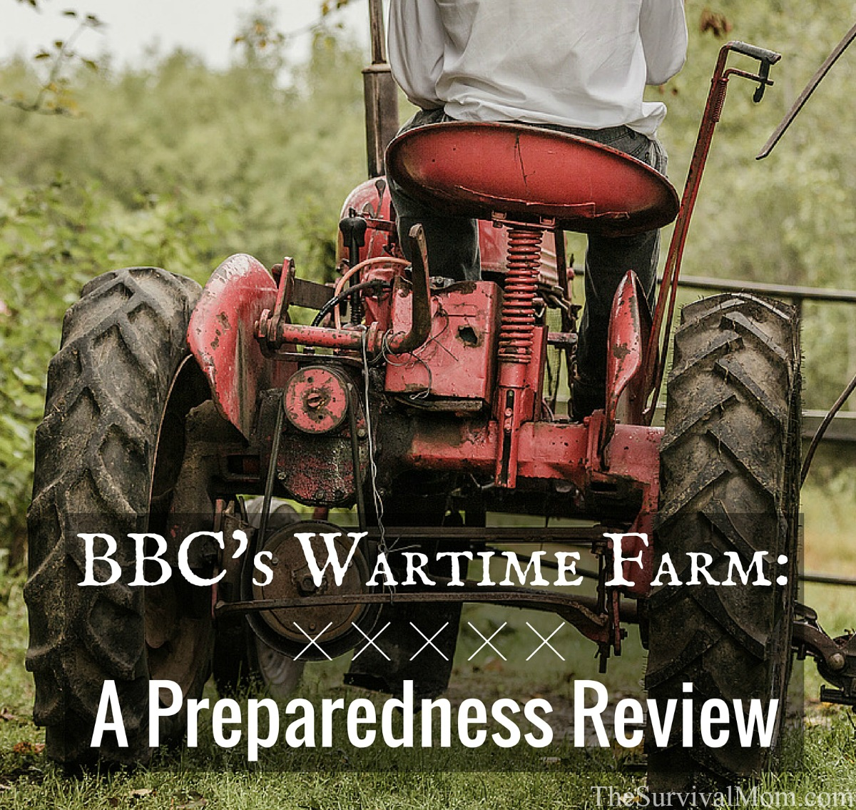 Wartime Kitchen And Garden Dvd Bbcs Wartime Farm A Preparedness Review Survival Mom