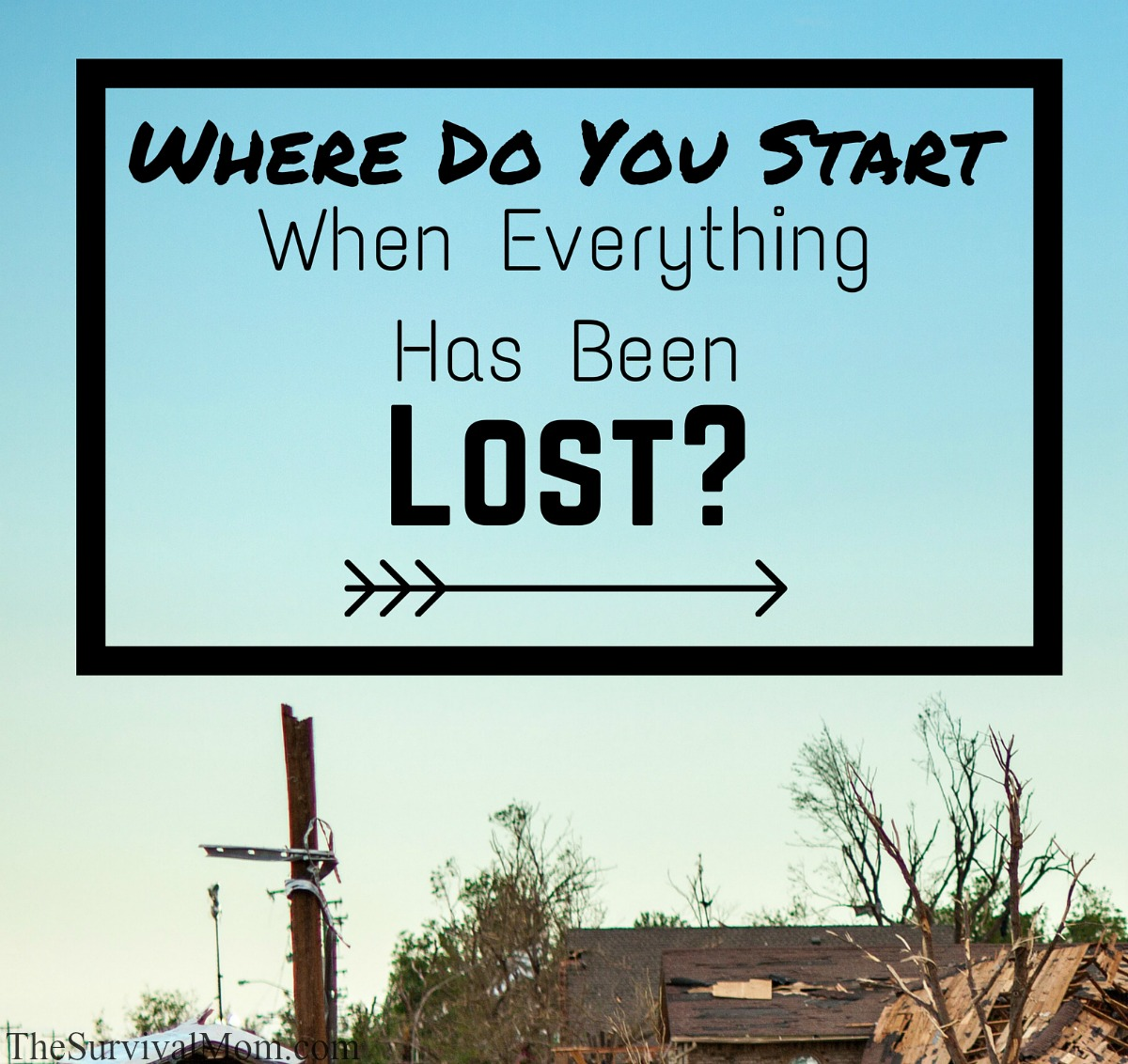 Where Do You Start When Everything Has Been Lost-2