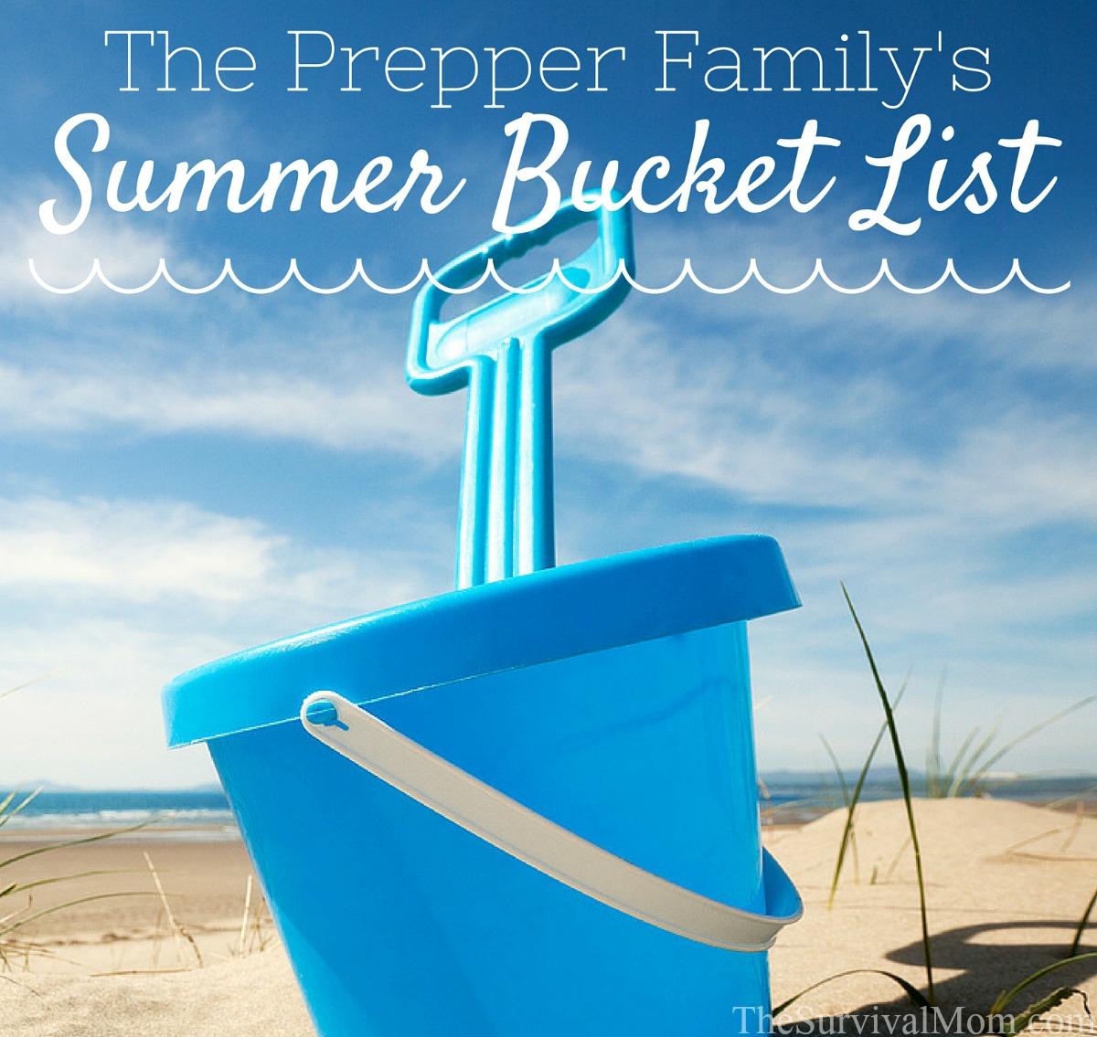 The Prepper Family's Summer Bucket List via The Survival Mom