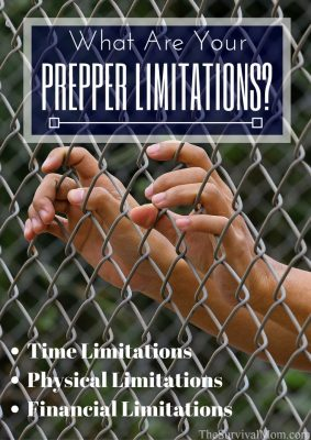 What Are Your Prepper Limitations?