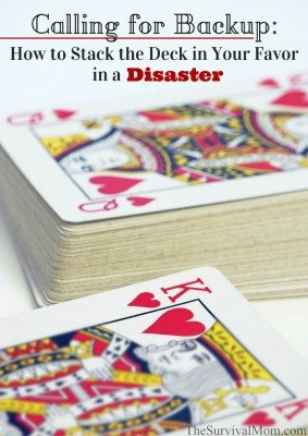 Calling for Backup: How to Stack the Deck in Your Favor When a Disaster Strikes