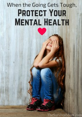 When the Going Gets Tough, Protect Your Mental Health