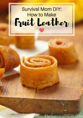 Survival Mom DIY: How To Make Fruit Leather