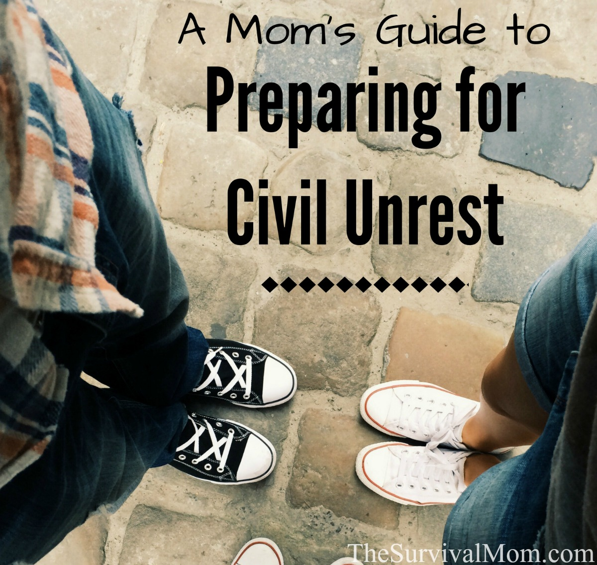 Mom's Guide Civil Unrest