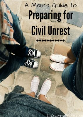 A Mom's Guide to Preparing For Civil Unrest