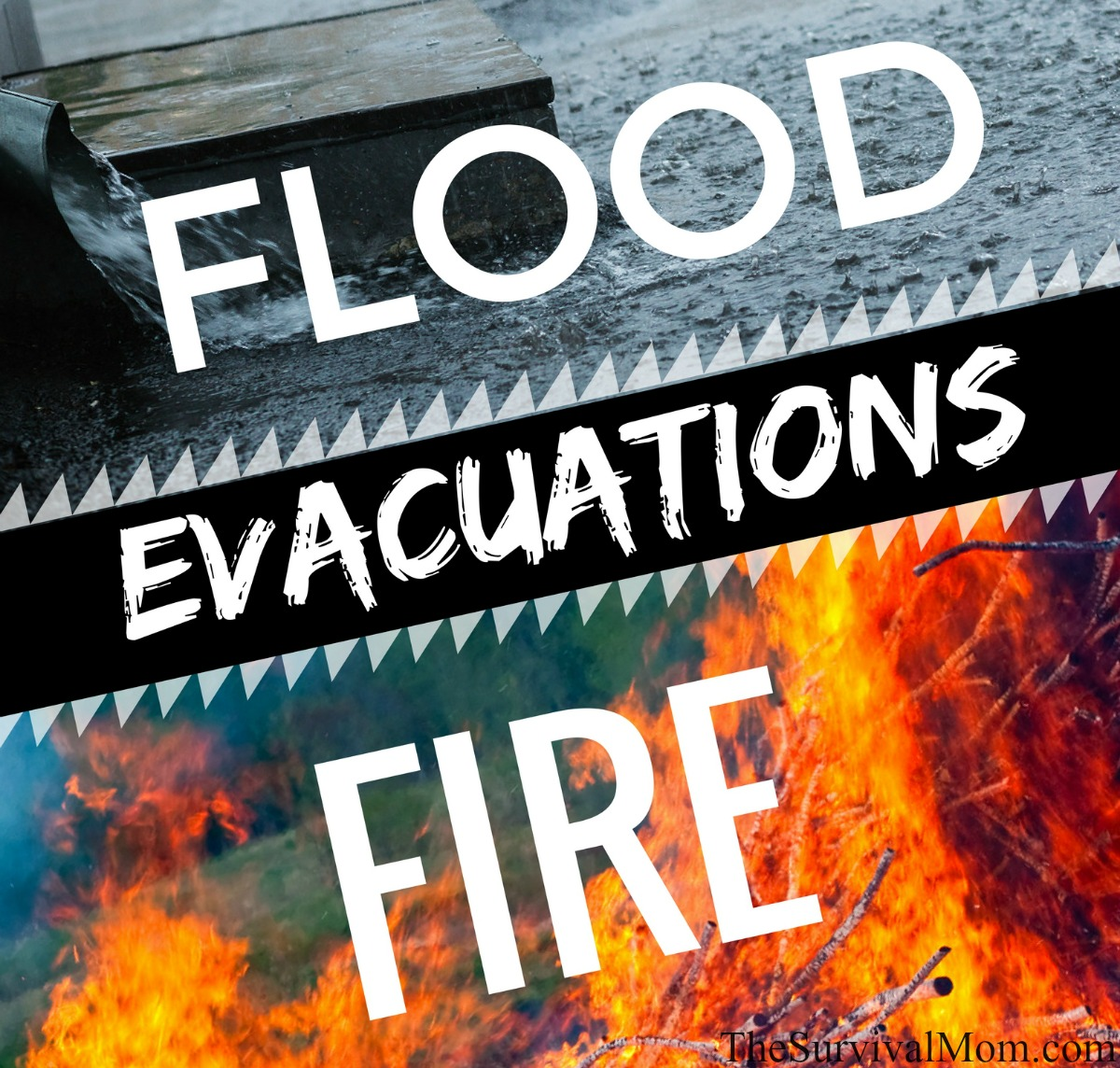 Flood Fire Evacuations via The Survival Mom