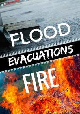 Flood – Fire – Evacuation