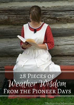 28 Pieces of Weather Wisdom From the Pioneer Days