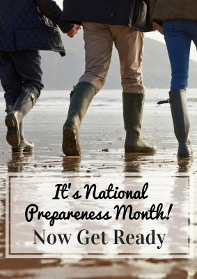 Welcome to National Preparedness Month! Now Get Ready!