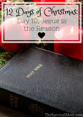 12 Days of Christmas: Day 10, Jesus is the Reason