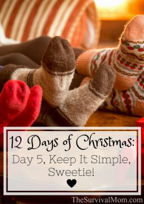 The 12 Days of Christmas: Day 5, Keep it Simple, Sweetie!