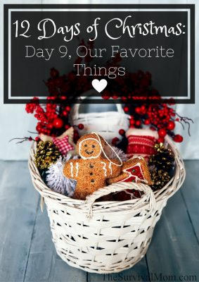 The 12 Days of Christmas: Day 9, Our Favorite Things