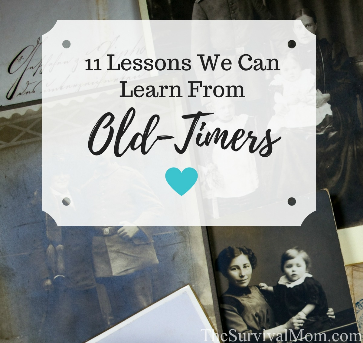 survival lessons old timers