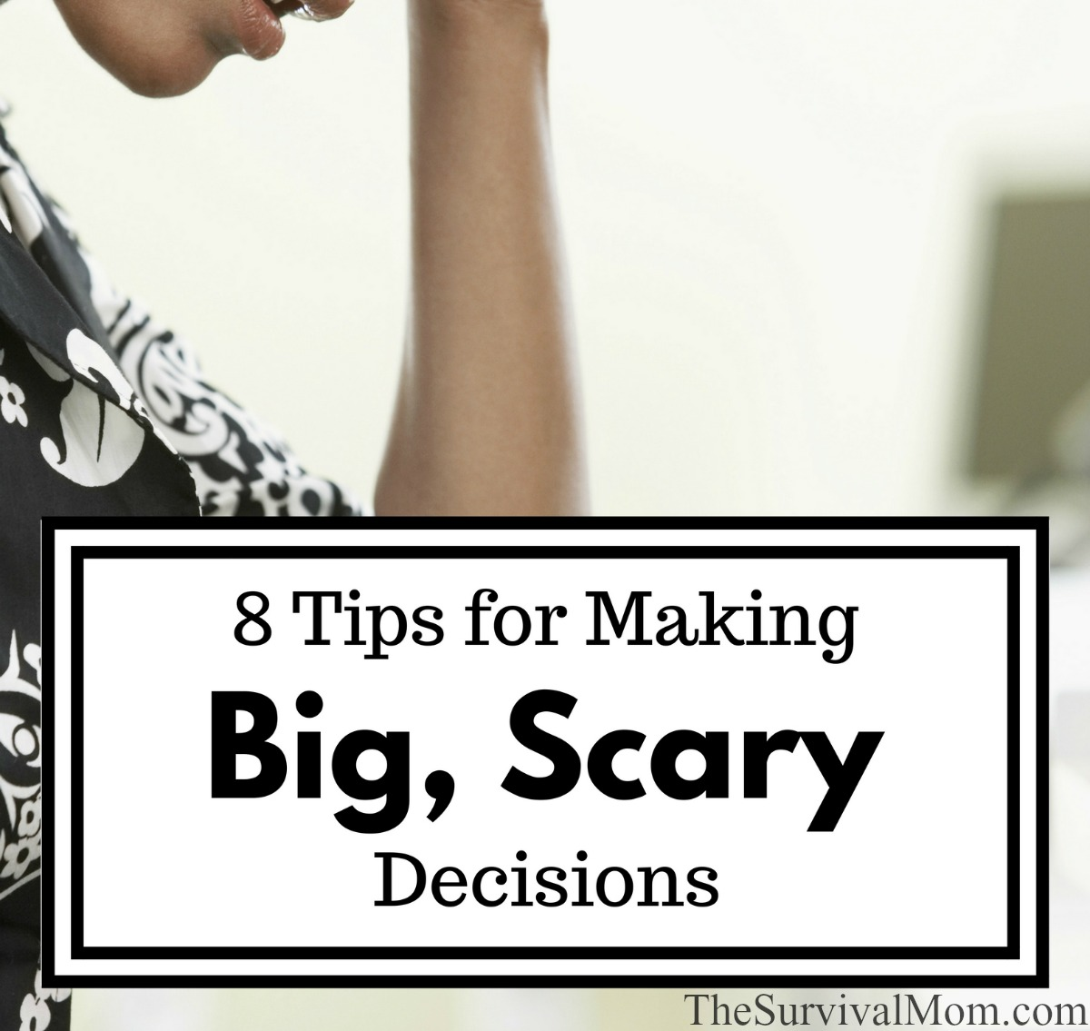 how tomake a big decision